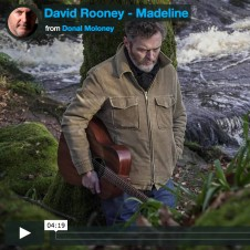 Dave Rooney, Madeline